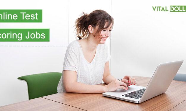 5 Legit Online Test Scoring Jobs