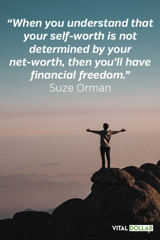 Financial Freedom Quote by Suze Orman