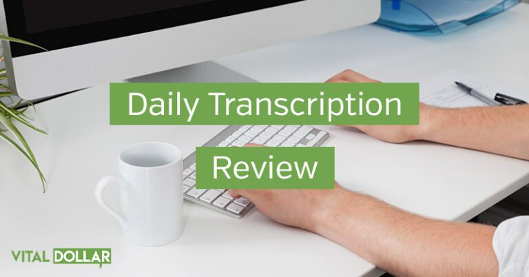 Daily Transcription Review: Is It a Good Side Hustle?