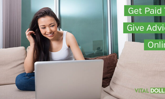 Get Paid to Give Advice Online: Realistic Options for Making Money from Home